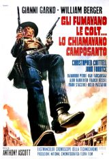 Gli Fumavano Le Colt…Lo Chiamavano Camposanto