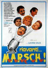 Riavanti… Marsch!