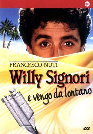 Willy Signori E Vengo Da Lontano