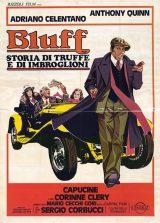 Bluff – Storia di Truffe E Di Imbroglioni