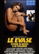 Le Evase – Storie Di Sesso E Di Violenze