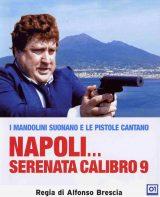 Napoli…Serenata Calibro 9