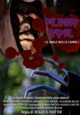 Flesh Evil – Il Male Nella Carne
