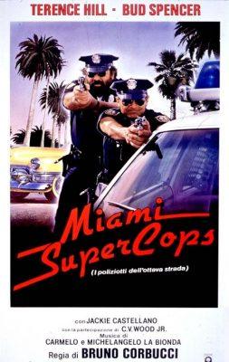 Miami Supercops – I Poliziotti Dell'Ottava Strada