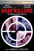 Rage Killers (Sterminatori Sociali)